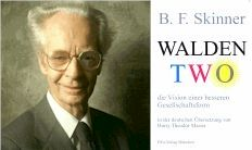 an analysis of walden two by b f skinner B f skinner's, 1948 novel, walden two has some remarkable parallels to the growing positive psychology movement which emphasizes the promotion of subjective well being, the development of.
